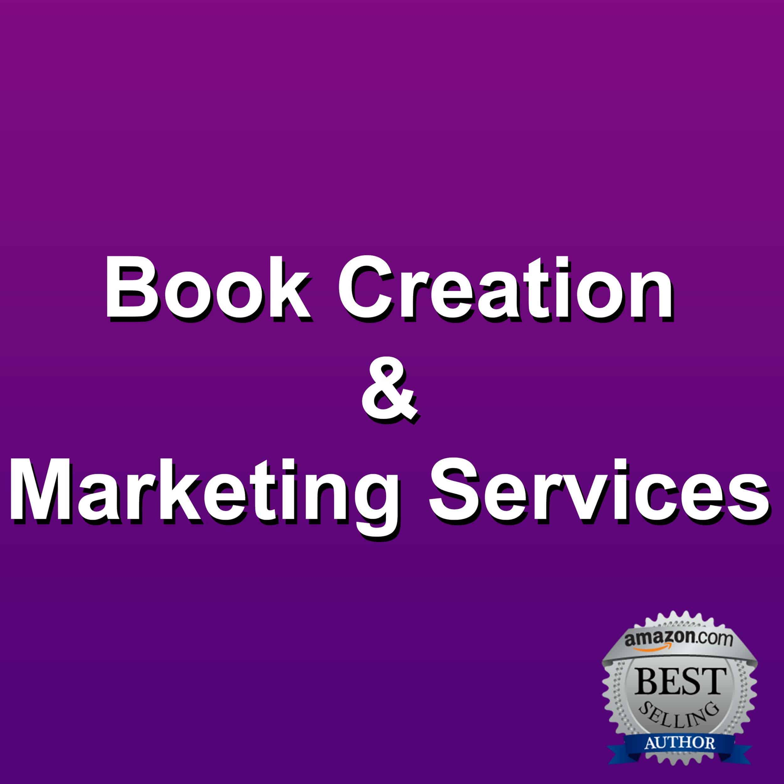 Book Creation & Marketing Services